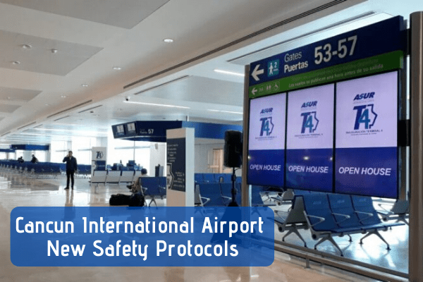 Cancun Airport's new Health & Safety Protocols