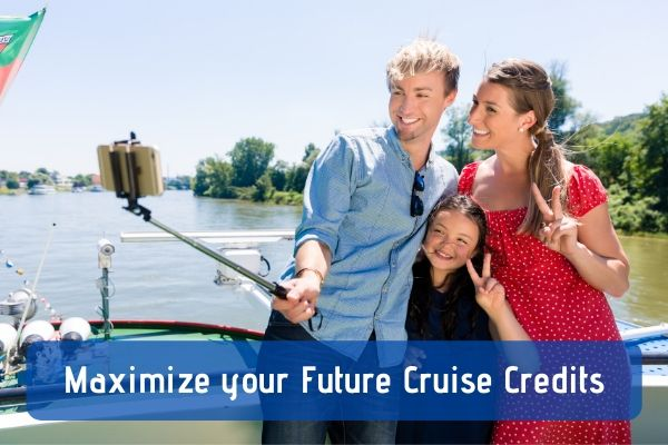 Maximize Your Future Cruise Credits