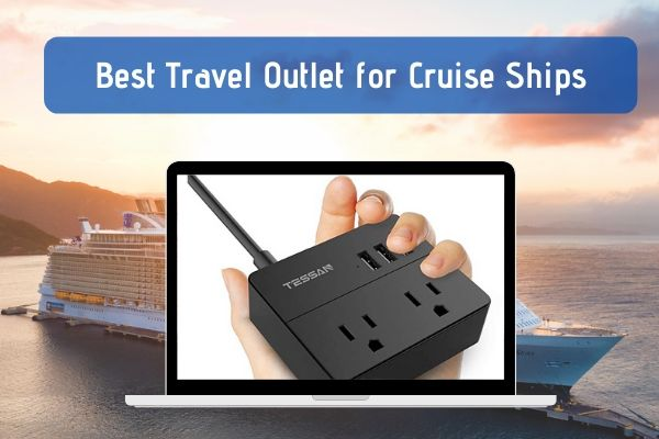 Best Power Strip for Cruise Ship Travel