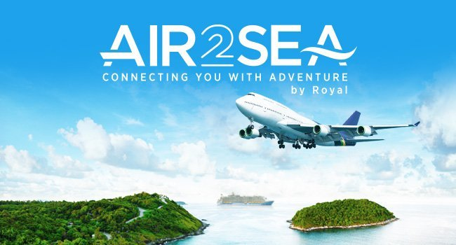 Royal Caribbean's Air 2 Sea program